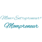 Mompreneur. Mama macht Karriere.